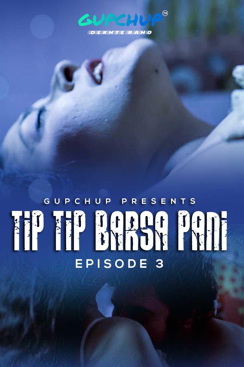 Tip Tip Barsa Pani 2020 S01E03 Hindi Gupchup Web Series 720p 130MB Download