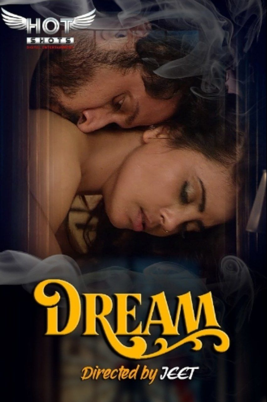 Dream 2020 HotShots Originals Hindi Short Film 720p HDRip 140MB