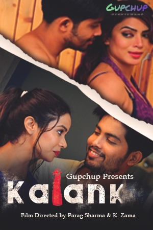 Kalank 2020 S01EP01 Hindi Gupchup Web Series 720p HDRip 200MB