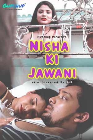 Nisha ki Jawani 2020 S01E02 Hindi Gupchup Web Series 720p HDRip 180MB Download