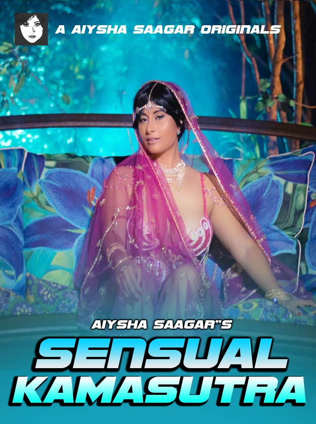 Sensual Kamasutra 2020 S01E01 Hindi Aiysha Sagaaar App Web Series 720p HDRip 80MB Download