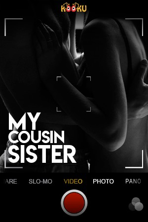 My Cousin Sister 2020 S01 Kooku Hindi Web Series 720p HD 200MB Download
