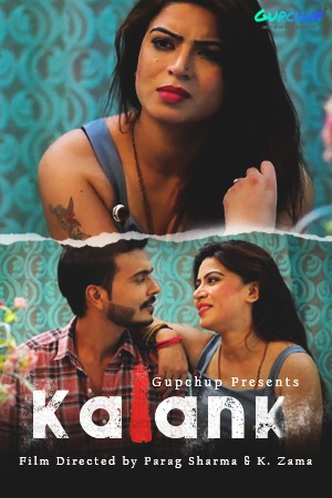 18+ Kalank 2020 S01EP03 Hindi Gupchup Web Series 720p HDRip 220MB x264 AAC