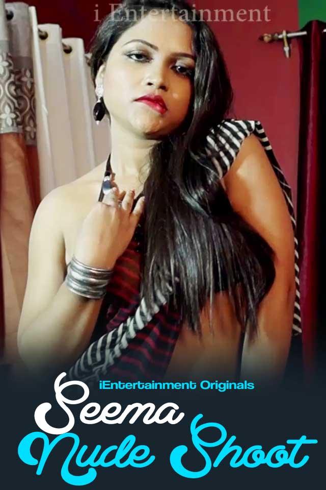 Seema Nude Shoot (2020) iEntertainment Originals Hindi Video 720p HDRip 150MB Free Download