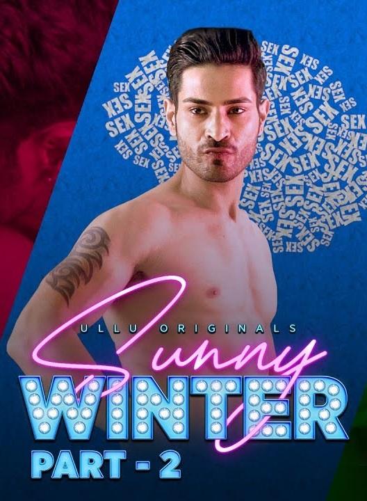 Sunny Winter 2020 S01 Part-2 Hindi Ullu Web Series Official Trailer 720p HDRip Download