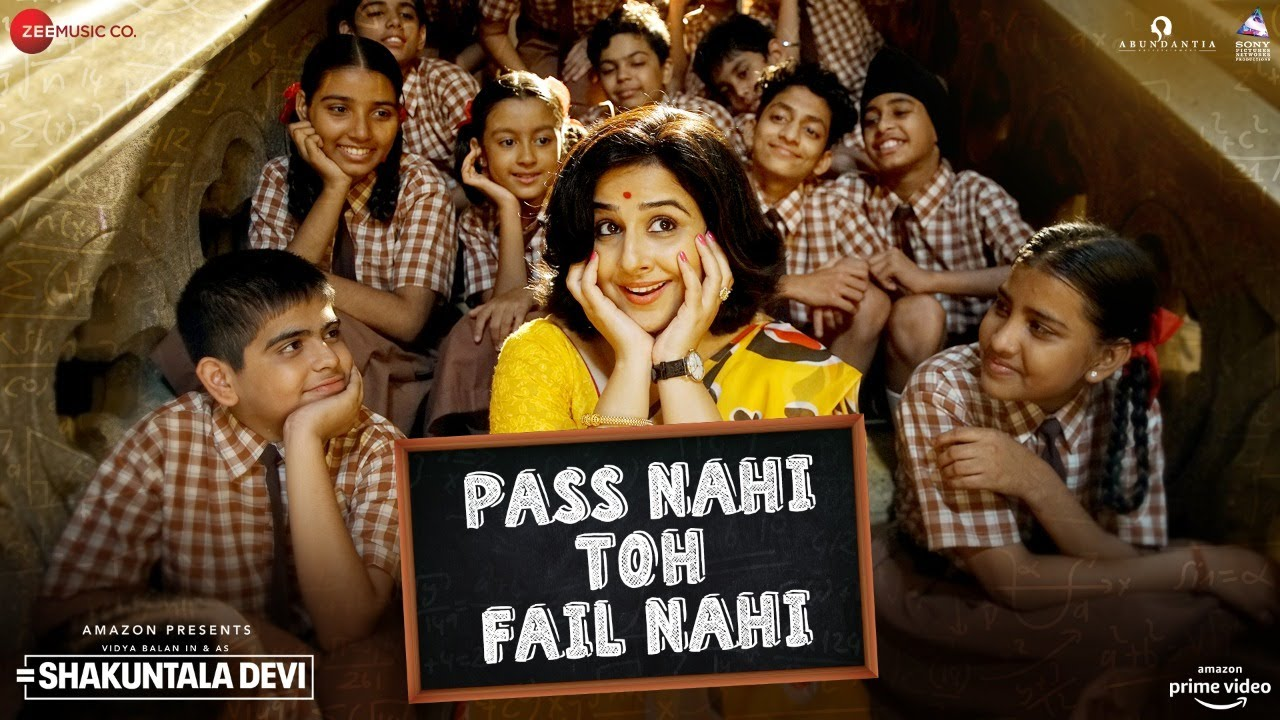 Pass Nahi Toh Fail Nahi (Shakuntala Devi 2020) Hindi Movie Video Song 1080p HDRip 70MB Download