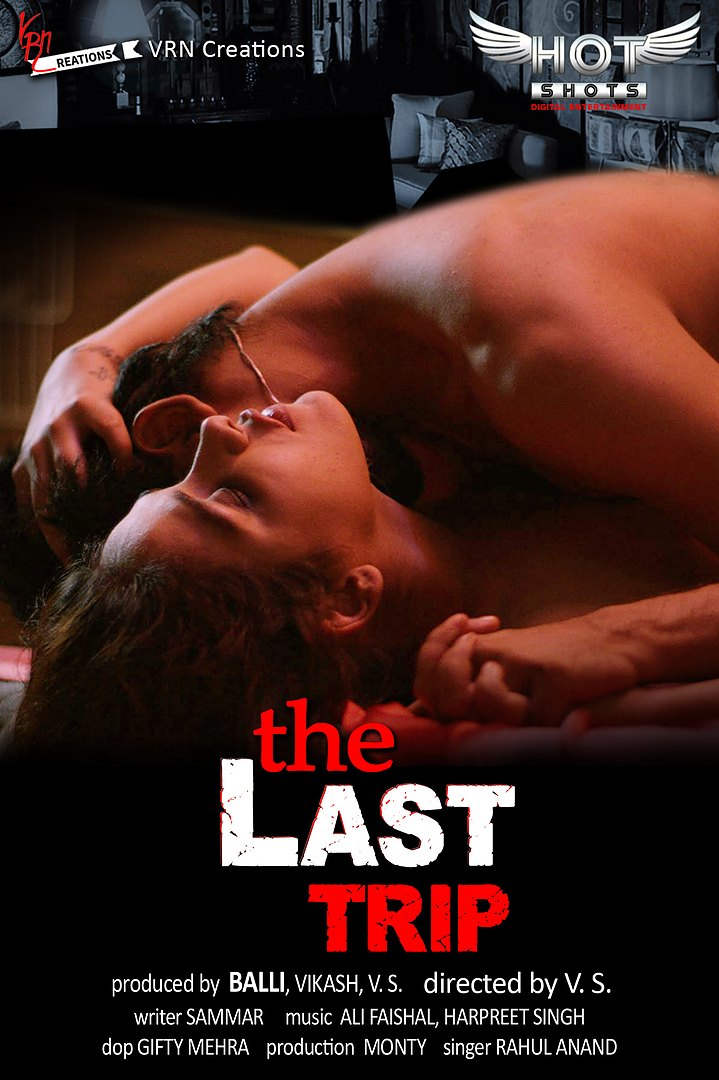 The Last Trip 2020 HotShots Hindi Short Film 720p HDRip 155MB Download