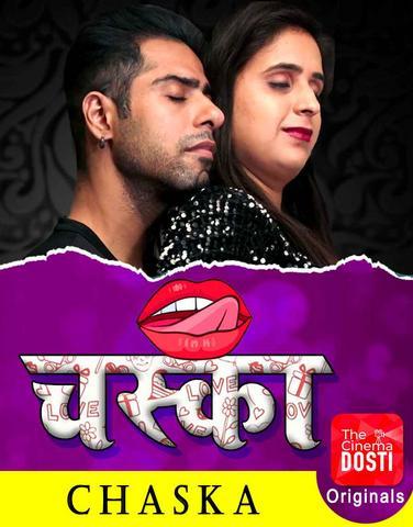 Chaska 2020 CinemaDosti Hindi Web Series 720p HDRip 160MB Download