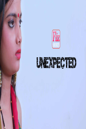 18+ Unexpected 2021 Flizmovies Hindi Short Film 720p HDRip 200MB x264 AAC