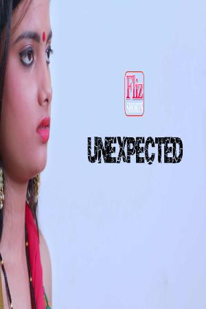 18+ Unexpected 2021 Flizmovies Hindi Short Film 720p HDRip 200MB x264 AAC