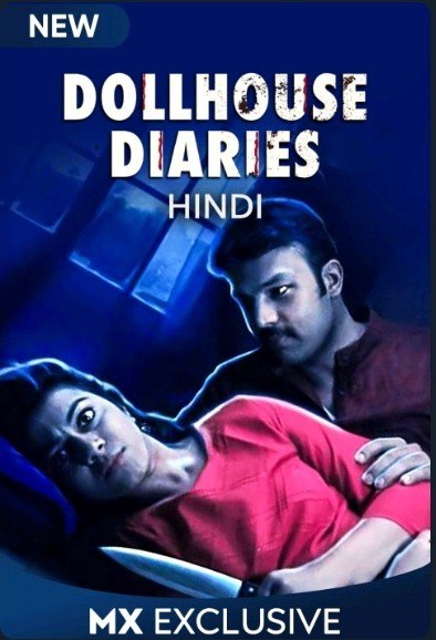 Dollhouse Diaries 2020 Hindi S01 Complete MX Player Web Series 720p HDRip 2.2GB Download