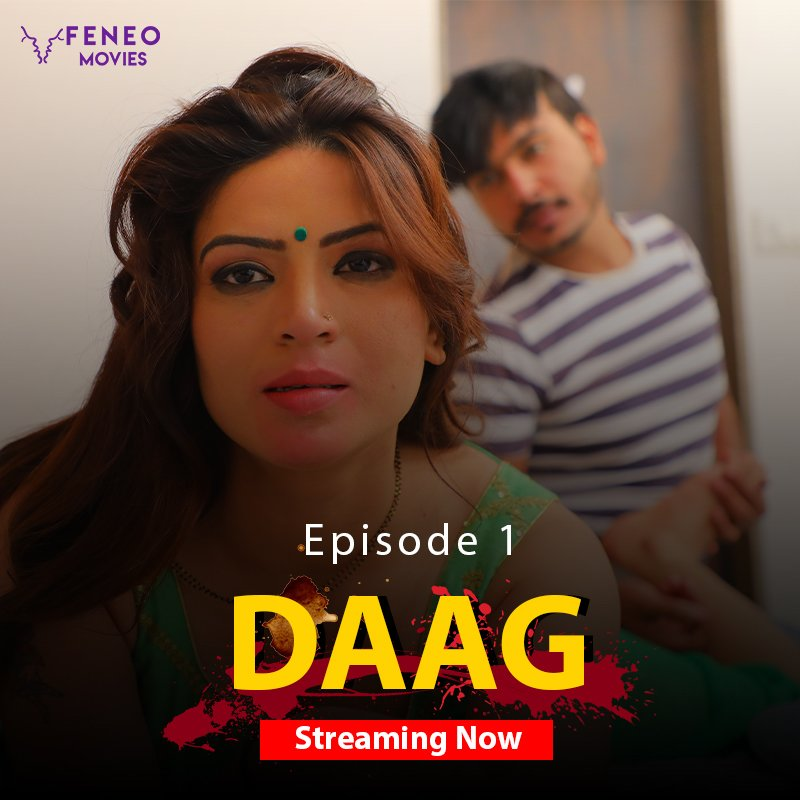 Daag 2020 Hindi S01E01 Feneomovies Web Series 720p HDRip 160MB Download