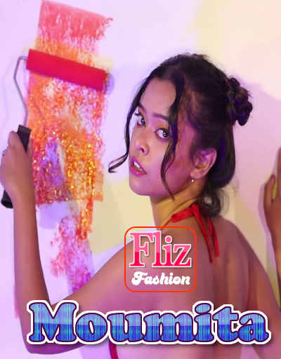 18+ Moumita Fashion Shoot 2020 Fliz Originals Hindi Hot Video 720p UNRATED HDRip 150MB MKV