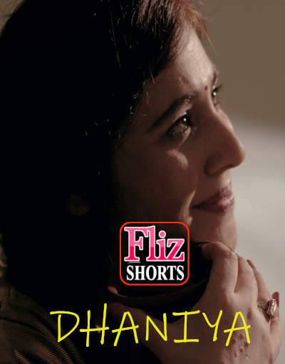 Dhaniya 2020 Fliz Hindi Short Film 720p HDRip 180MB Free Download