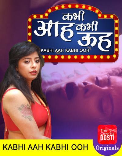 Kabhi Aah Kabhi Ooh 2020 CinemaDosti Hindi Short Film 720p UNRATED HDRip 166MB Download