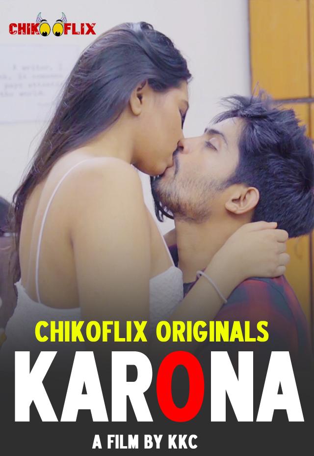 18+ Karona 2021 Hindi S01E01 Chikoflix Web Series 720p HDRip 240MB x264 AAC