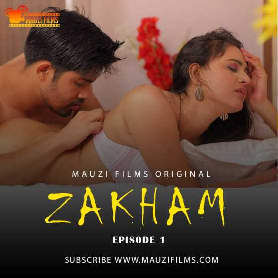 Zakham 2020 S01E02 Mauzi Films Hindi Web Series 720p HDRip 180MB Download