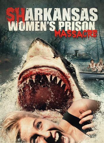 Sharkansas Women's Prison Massacre  2015 Dual Audio Hindi 300MB BluRay 480p Download