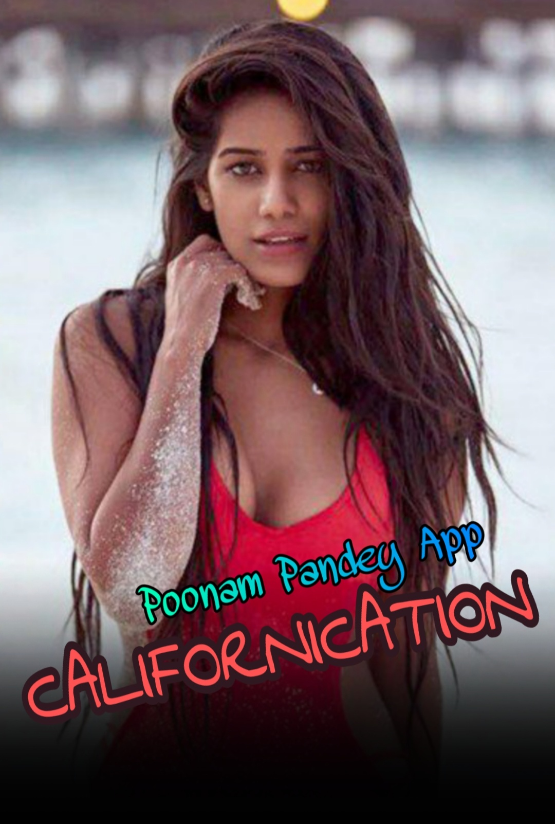 Californication 2020 Hindi Poonam Pandey Video 720p HDRip 90MB Download