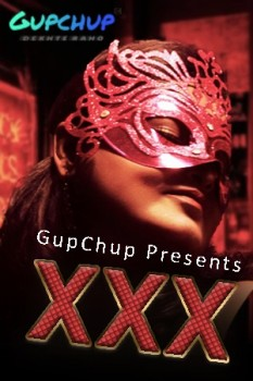 XXX (2020) S01E01 Gupchup Hindi Web Series 720p HDRip 200MB Download