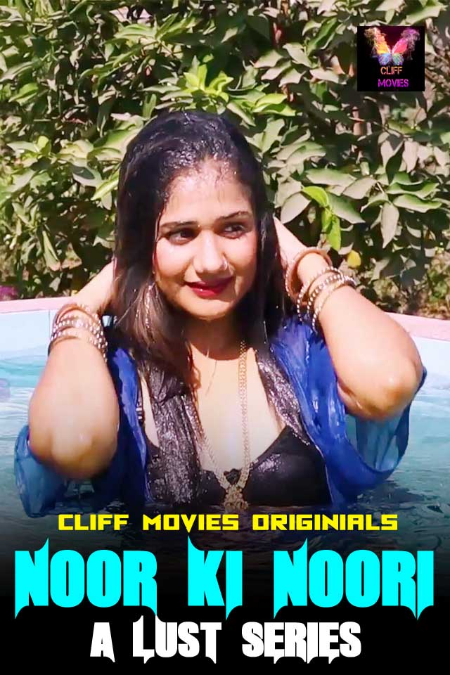 Noor Ki Noori A Lust Series 2020 Cliff Movies Hindi Short Film 720p HDRip 180MB Download