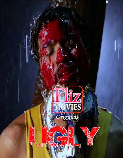 Ugly Anthology 2020 Hindi Flizmovies Short Film 720p HDRip 580MB Download