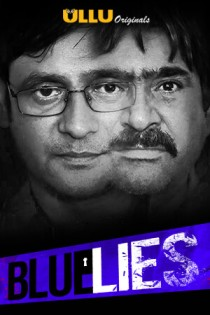 Blue Lies 2020 Ullu Hindi Short Film 720p HDRip 100MB Download