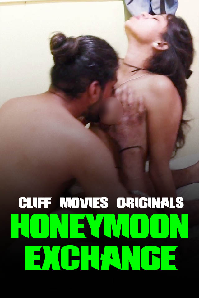 Honeymoon Xchange 2020 Hindi S01E01 Cliffmovies Web Series 720p HDRip 150MB Free Download