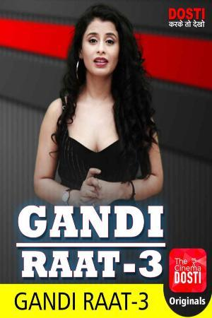 18+ Gandi Raat 3 2020 CinemaDosti Originals Hindi Short Film 720p UNRATED HDRip 160MB x264 AAC