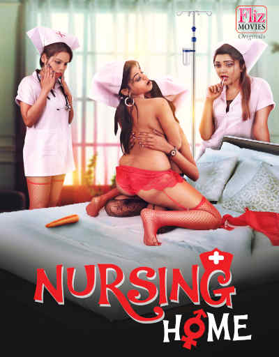 18+ Nursing Home 2020 Hindi S01E01 Flizmovies Web Series 720p HDRip 220MB x264 AAC