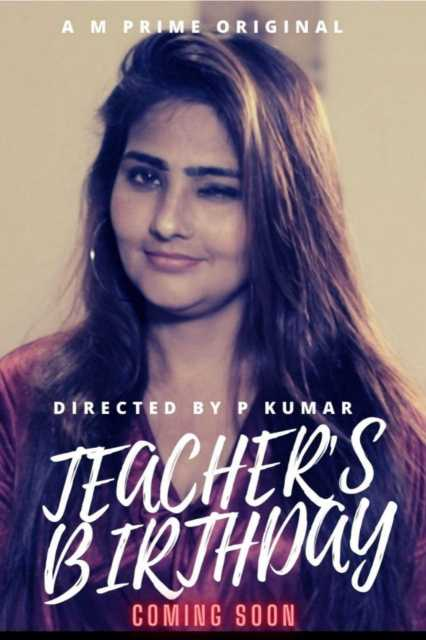 Teachers Birthday 2020 S01E01 Hindi MPrime Web Series 720p HDRip 162MB Download