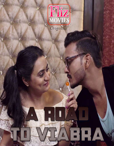 A Road To Viabra 2020 Hindi S01E01 Flizmovies Web Series 720p HDRip 154MB Download