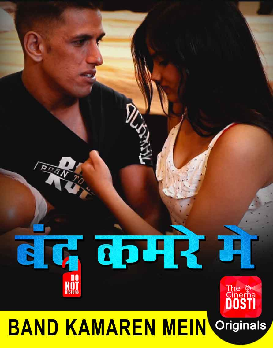 18+ Bandh Kamare Mein 2020 CinemaDosti Originals Hindi Short Film 720p HDRip 200MB x264 AAC