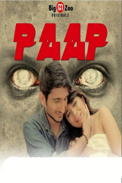 Paap (2020) S01EP01-02 Hindi Big Movie Zoo Originals