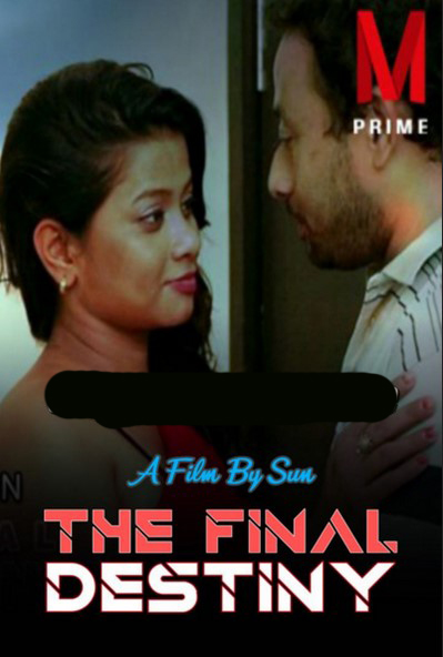 18+ The Final Destiny 2020 MPrime Originals Bengali Short Film 720p HDRip 200MB x264 AAC