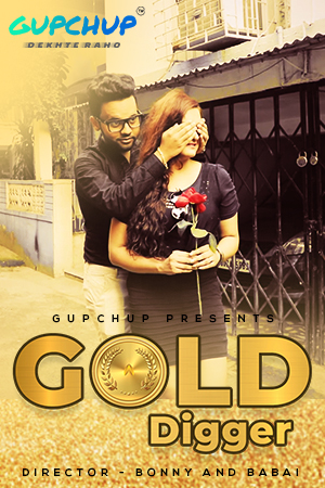 Gold Digger 2020 Hindi S01E03 Gupchup Web Series 720p HEVC HDRip 190MB Download