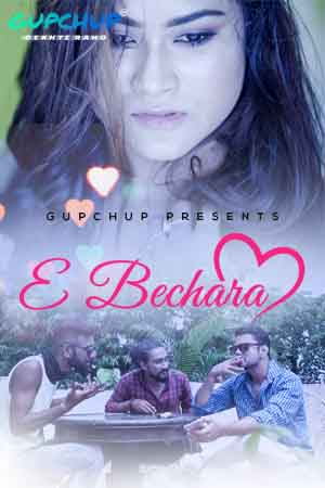18+ E Bechara 2020 Hindi S01E01 Gupchup Web Series 720p HDRip 150MB x264 AAC