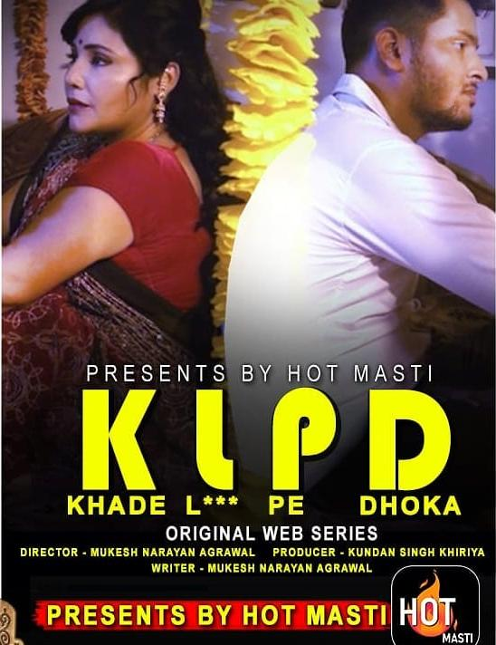 KLPD (Khade L*** Pe Dhoka) 2020 S01E01 Hindi HotMasti Web Series 720p HDRip Download
