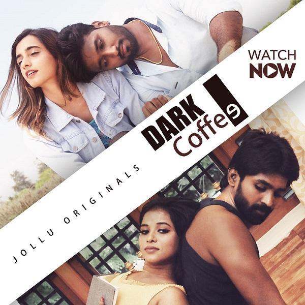 Dark Coffee 2020 S01E01 Tamil Jollu Orginal Web Series 720p HDRip 200MB Download