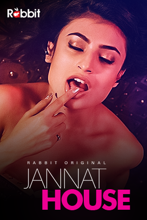 18+ Jannat House 2020 S01E02 Hindi Rabbit Movies Originals Web Series 720p HDRip 200MB x264 AAC