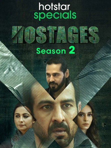 Hostages 2020 S02 Hindi Complete Hotstar Specials Web Series 720p HDRip 2.7GB Free Download