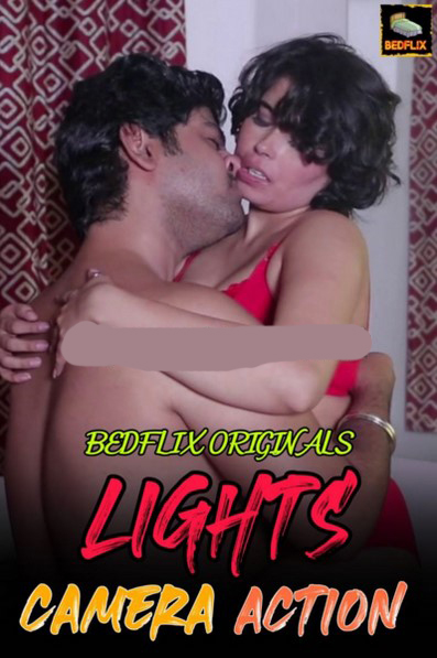 Lights Camera Action 2020 BedFlix Originals Hindi Short Film 720p HDRip 190MB x264 AAC
