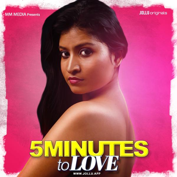 18+ 5 Mins of Love 2020 Tamil S01E01 Jollu App Original Web Series 720p HDRip 200MB x264 AAC
