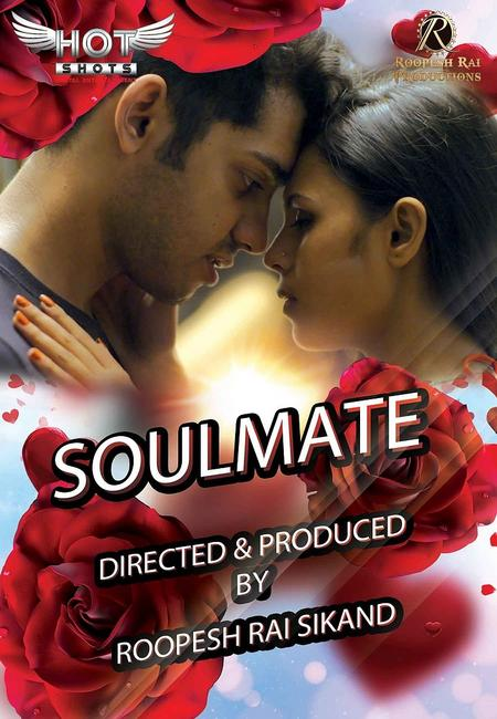 18+ Soulmate 2020 HotShots Originals Hindi Short Film 720p UNRATED HDRip 150MB