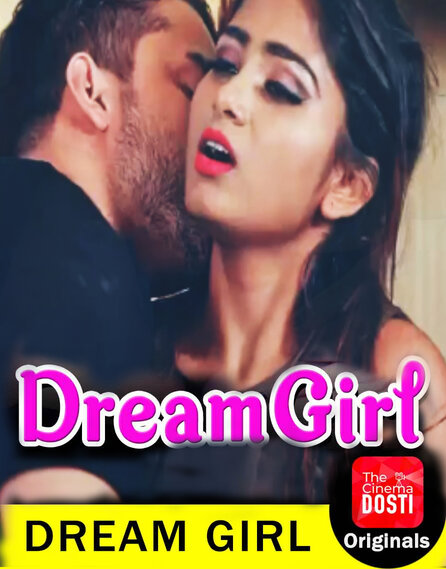 Dream Girl 2020 CinemaDosti Hindi Short Film 720p HDRip x264 130MB