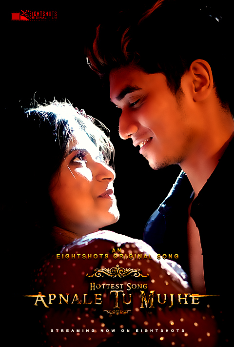Apnale Tu Mujhe 2020 EightShots Originals Hindi Short Film 720p HDRip 51MB Download