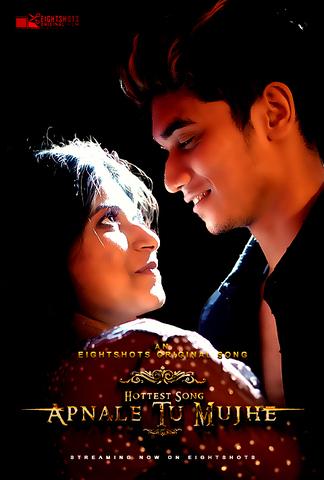 Apnale Tu Mujhe 2020 EightShots Hindi Short Film 720p HDRip 40MB Watch Online