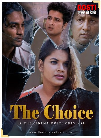 The Choice 2020 CinemaDosti Hindi Short Film 720p HDRip 180MB Download