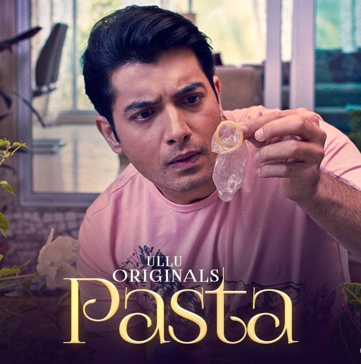 Pasta 2020 S01 Hindi Ullu Original Web Series Official Trailer 720p HDRip Download
