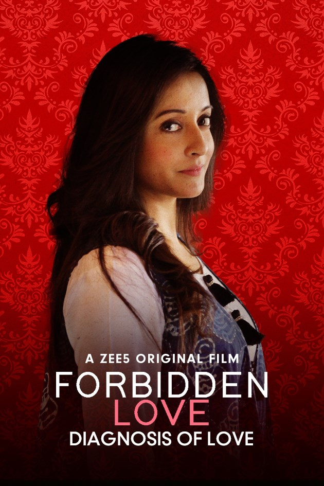 18+ Forbidden Love: Diagnosis Of Love (2020) Hindi 720p HDRip ESubs 300MB x264 AAC